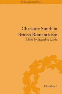 Cover Charlotte Smith in British Romanticism