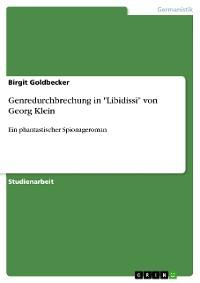 """Cover Genredurchbrechung in  """"Libidissi"""" von Georg Klein"""