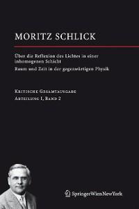 Cover Über die Reflexion des Lichtes in einer inhomogenen Schicht / Raum und Zeit in der gegenwärtigen Physik