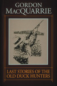 Cover Last Stories of the Old Duck Hunters