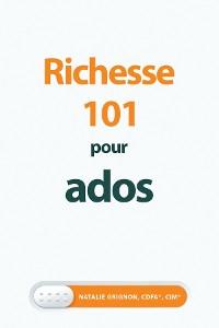 Cover Richesse 101 pour ados