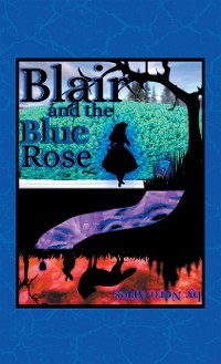 Cover Blair and the Blue Rose