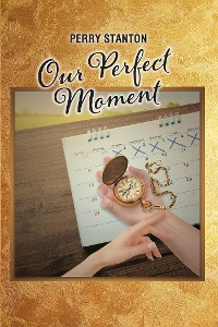 Cover Our Perfect Moment