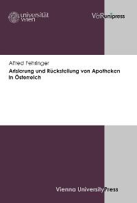 Cover Arisierung und Rückstellung von Apotheken in Österreich