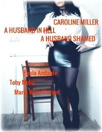 Cover Caroline Miller - A Husband In Hell - A Husband Shamed