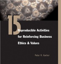 Cover 15 Reproducible Assessments for Business Ethics & Values