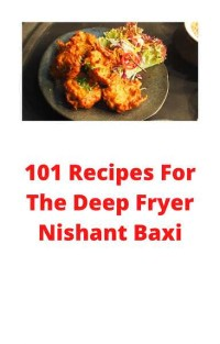 Cover 101 Recipes For The Deep Fryer