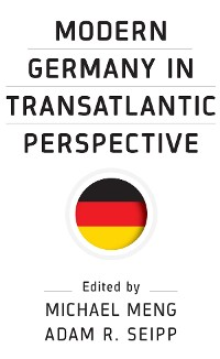 Cover Modern Germany in Transatlantic Perspective