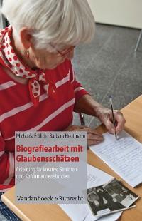 Cover Biografiearbeit mit Glaubensschätzen