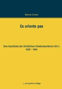 Cover Ex oriente pax