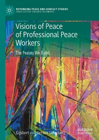 Cover Visions of Peace of Professional Peace Workers
