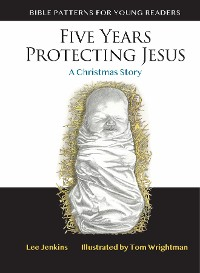 Cover Five Years Protecting Jesus