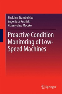Cover Proactive Condition Monitoring of Low-Speed Machines