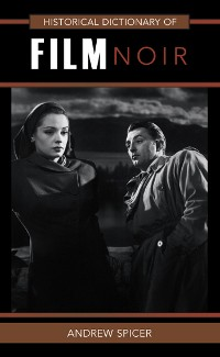 Cover Historical Dictionary of Film Noir