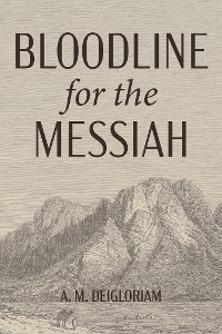 Cover Bloodline for the Messiah