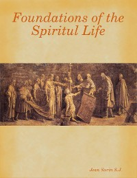 Cover Foundations of the Spiritul Life