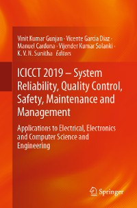Cover ICICCT 2019 – System Reliability, Quality Control, Safety, Maintenance and Management