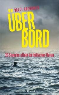 Cover Über Bord - 28 Stunden allein im Indischen Ozean