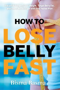 Cover How to Lose Belly Fat Fast