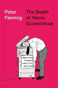 Cover The Death of Homo Economicus