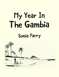 Cover My Year In the Gambia