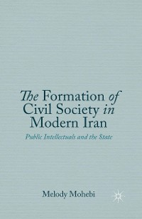 Cover The Formation of Civil Society in Modern Iran