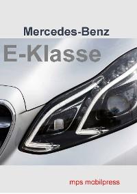 Cover Mercedes-Benz Die E-Klasse