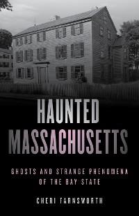 Cover Haunted Massachusetts