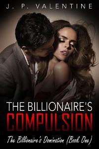 Cover The Billionaire's Compulsion