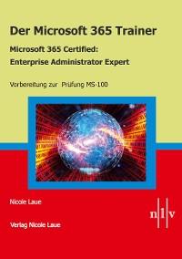 Cover Der Microsoft 365 Trainer Microsoft 365 Certified- Enterprise Administrator Expert