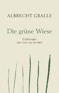 Cover Die grüne Wiese