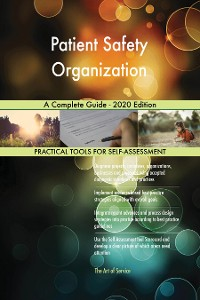Cover Patient Safety Organization A Complete Guide - 2020 Edition