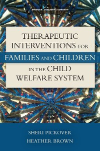Cover Therapeutic Interventions for Families and Children in the Child Welfare System