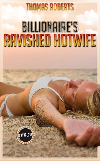 Cover Billionaire's Ravished Hotwife
