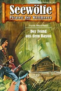 Cover Seewölfe - Piraten der Weltmeere 345