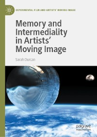 Cover Memory and Intermediality in Artists' Moving Image