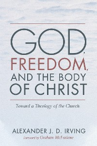 Cover God, Freedom, and the Body of Christ