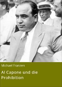 Cover Al Capone und die Prohibition