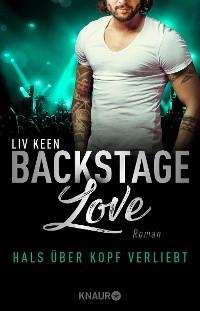Cover Backstage Love – Hals über Kopf verliebt