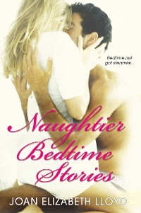 Cover Naughtier Bedtime Stories