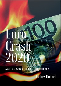 Cover Euro Crash 2020. 50.000.000 jobless in Europe