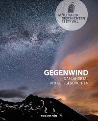 Cover Mölltaler Geschichten Festival: Gegenwind