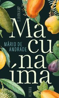 Cover Macunaíma. Der Held ohne jeden Charakter