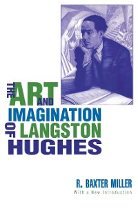 Cover The Art and Imagination of Langston Hughes