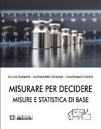 Cover Misurare per Decidere. Misure e Statistica di Base