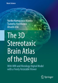 Cover The 3D Stereotaxic Brain Atlas of the Degu