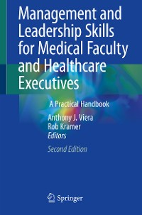 Cover Management and Leadership Skills for Medical Faculty and Healthcare Executives