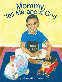 Cover Mommy, Tell Me About God