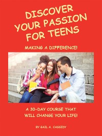 Cover Discover Your Passion for Teens