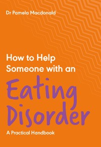 Cover How to Help Someone with an Eating Disorder